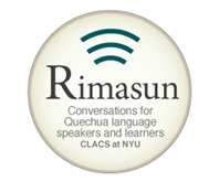 Rimasun - Quechua language podcasts - CLACS at NYU